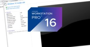 VMware Workstation 16, news and download of virtual machines