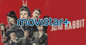 movies and series in Movistar +