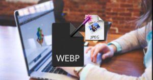 Best programs and websites to convert WebP to JPG or…