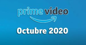 Amazon Prime Video premieres October 2020: movies and series