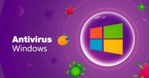 Best Windows 10 Antivirus – Free and Paid Antivirus Programs