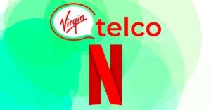Netflix Fan, new Virgin Telco offer with 10GB free