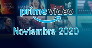 Releases and news of Amazon Prime Video in November 2020