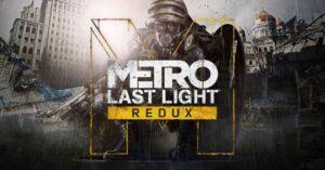 Metro Last Light Redux free on GOG until January 1