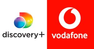 discovery + in Vodafone, agreement to include streaming service