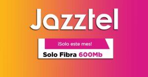 Jazztel 600 Mbps fiber offer in January 2021: 29.95 euros