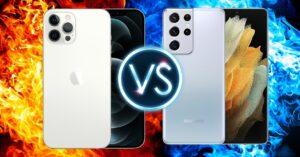Comparison iPhone 12 Pro Max vs Samsung Galaxy S21 Ultra