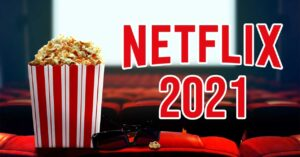 Netflix announces 70 original movies for 2021: new releases