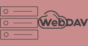 What is WebDAV, what is it for and how to…