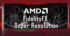 AMD FidelityFX SR, could it be a closed standard without…
