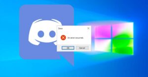 Discord compatibility problem and Windows 10 gives errors when playing