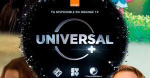 Orange TV incorporates Universal + and the DreamWorks children's channel