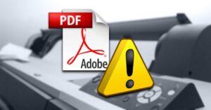 Print PDF Error With Adobe Acrobat Reader – How To…