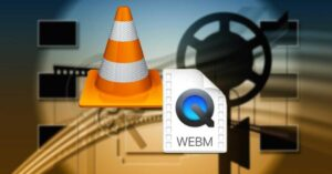WebM format – What is it and how to play…