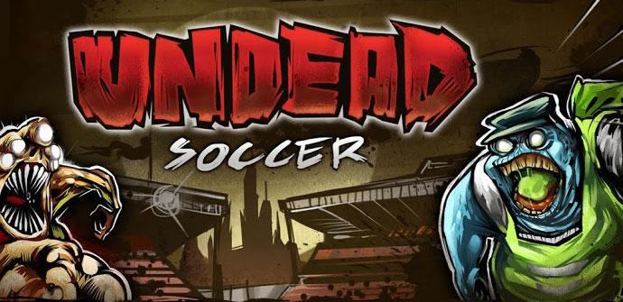 Game on Google Play Undead Soccer