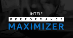 Intel Performance Maximizer, your CPU will have more FPS for…